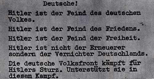 Одна из нелегальных листовок немецких антифашистов (вкладывалась в проспекты разных фирм). 1933-1936 гг. Перевод: 'Немцы! Гитлер - враг немецкого народа. Гитлер - ваг мира. Гитлер - враг свободы. Гитлер не обновляет, а уничтожает Германию. Немецкий Народный фронт борется за свержение Гитлера. Поддерживайте эту борьбу!'